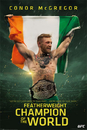 Conor McGregor - Featherweight Champion